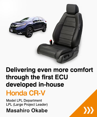 Delivering even more comfort through the first ECU developed in-house Honda CR-V