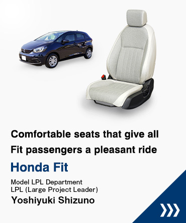 Comfortable seats that give all Fit passengers a pleasant ride Honda Fit